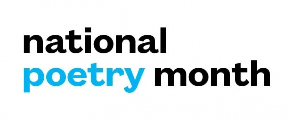 Celebrate National Poetry Month!  https://www.poets.org/national-poetry-month/30-ways-celebrate-national-poetry-month